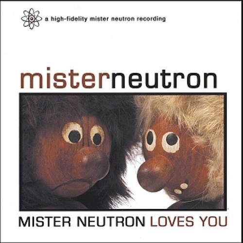 """Mister Neutron — """"Atomic Supermen"""""""