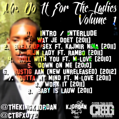 K-Jordan - Mr. Do It For The Ladies: Volume 1