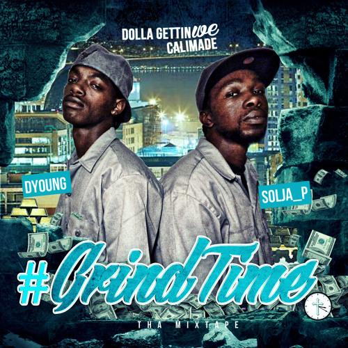 #Grindtime Tha Mixtape  4/20/2013