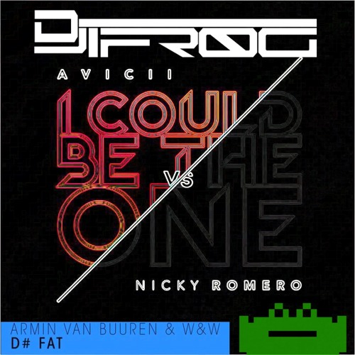 I Could Be the One D# (DJ iFr0g Mashup)