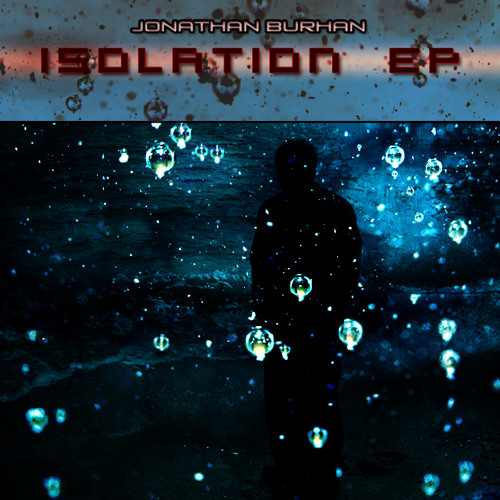 Jonathan Burhan - Isolation (Short Mix)