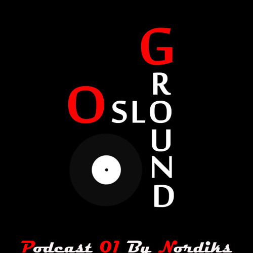 OsloGround Podcast 01 by Nordiks