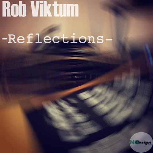 Rob VIktum - Reflections
