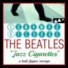 The Jazz Cigarettes- A Beatles Jazz Mix
