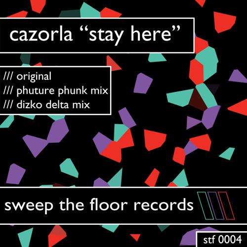 Carzorla - Stay Here (Dizko Delta Mix)