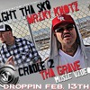 CRADLE 2 GRAVE- 8IGHT THA SK8 FEAT. WRIKY KNOTZ