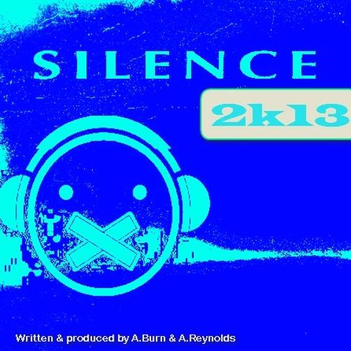 **FREE DOWNLOAD** Alex Burn & Ant Reynolds - Silence 2K13