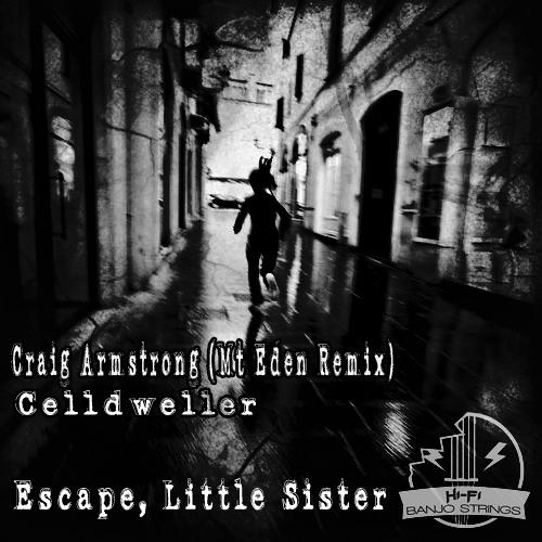 Craig Armstrong (Mt Eden Remix) v Celldweller - Escape, Little Sister (a HFBS mashup) [full version]