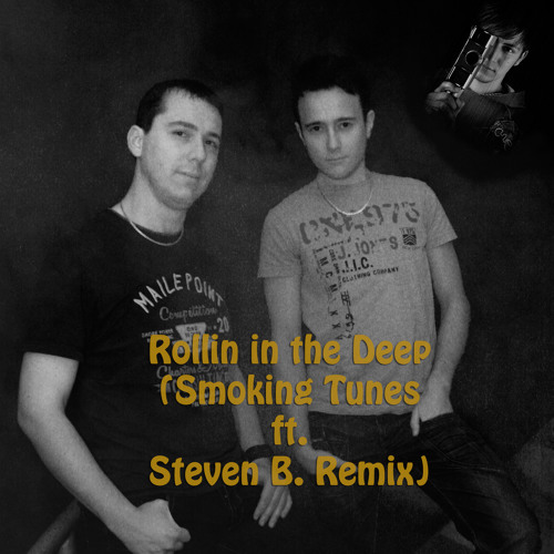Adele - Rollin in the Deep (Smoking Tunes ft. Steven B. Remix) // Free Download