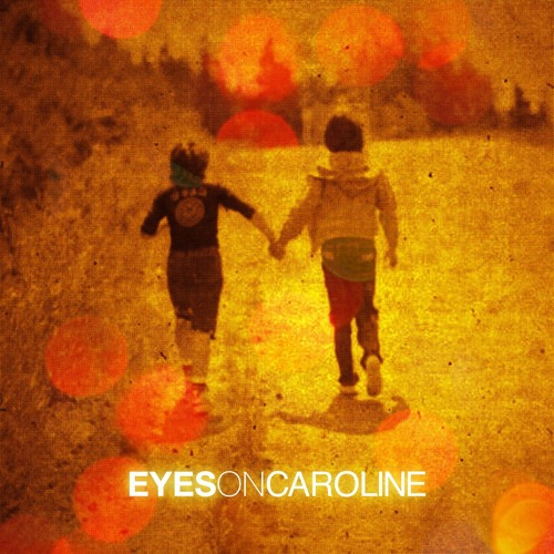 Eyes On Caroline - Elador