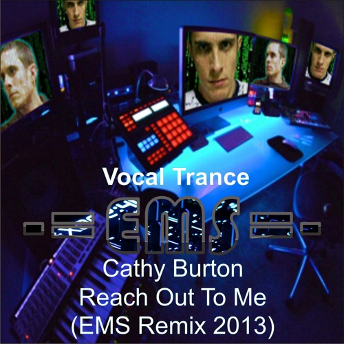 Cathy Burton-Reach Out To Me (EMS Remix 2013)