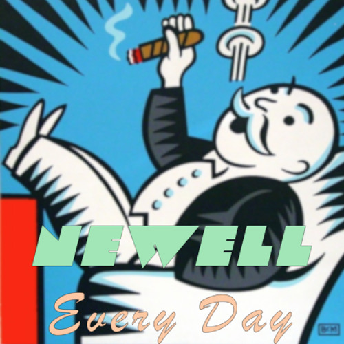 Newell - Every Day (Original Mix) [Free Download]