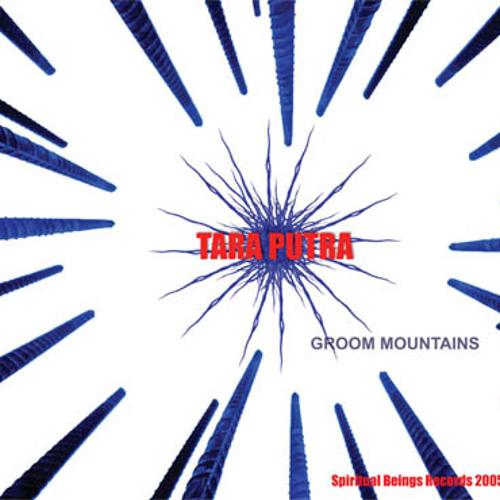 Tara Putra - Groom Mountains - Track 06 - Mountains of Groom (Spiritual Beings Records)