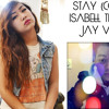 Rihanna & Mikky Ekko - Stay (Cover by Isabell Thao & Jay Vera)