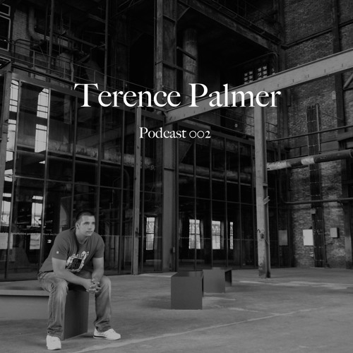 "Terence Palmer - Podcast 002 ""Free Download"""