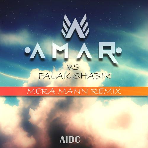 MERA MANN KEHNE LAGA - DJ AMAR - EXT REMIX 2013