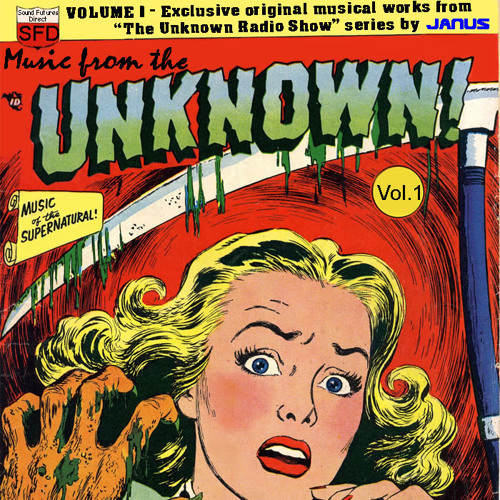 """The Haunted by Janus (Opening theme music to """"The Unknown Radio Show series"""" 2011)"""