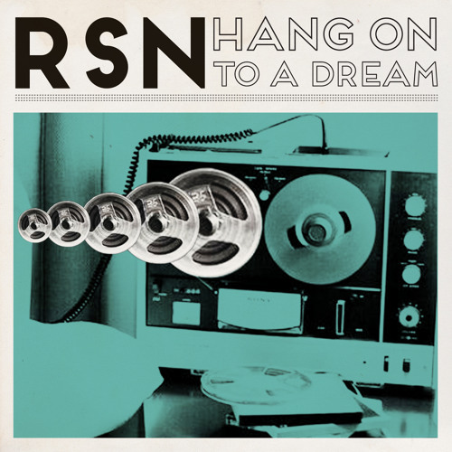 Rsn - Hang on to a Dream (new free download link)