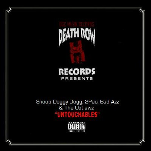 2Pac - Untouchables (Snoop Dogg, Bad Azz & OUTLAWZ) (Original Version)