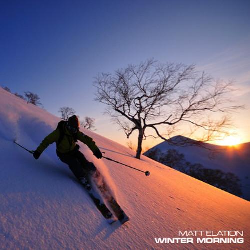 Matt Elation - Winter Morning (DJ Set)