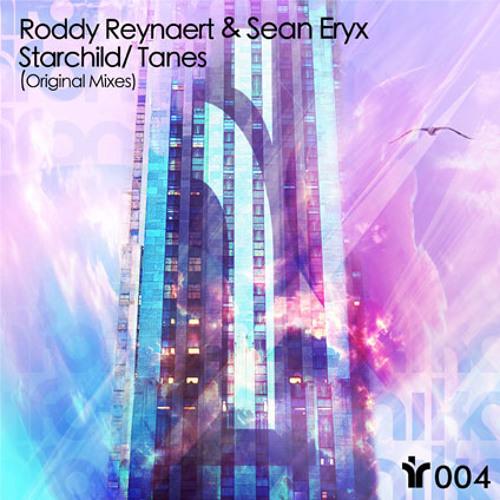 Roddy Reynaert  & Sean Eryx - Tanes [IFR004]