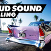 LOUD SOUND - ROLLING
