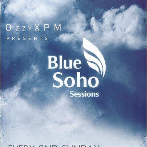 Ozzy XPM - Blue Soho Sessions 025 @ AH FM  (March 2013)