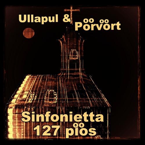 Ullapul & Pörvört - Sinfonietta 127 plös