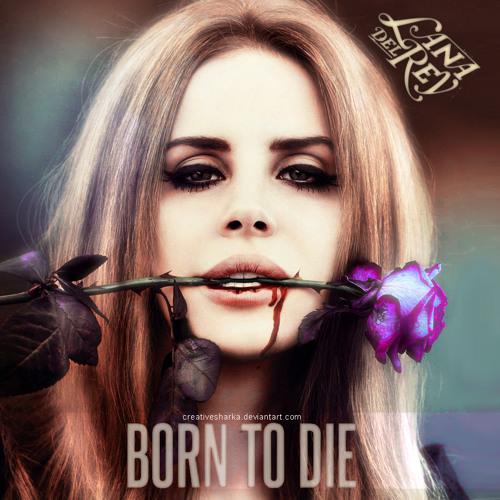 Lana Del Rey - Born to Die (New-N 013 Remix)