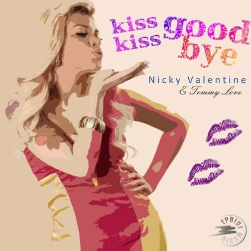 Nicky Valentine & Tommy Love - Kiss Kiss Goodbye (Mauro Mozart Big Room Mix)