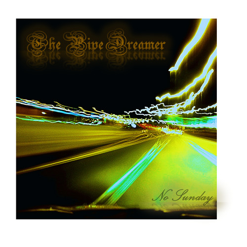 The Pipe Dreamer / Lady Who