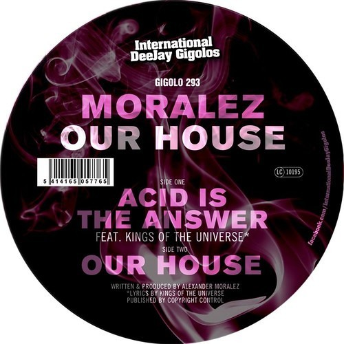 "Moralez feat Kings of the Universe - Acid is the Answer (GIGOLO 12"" & Digital)"