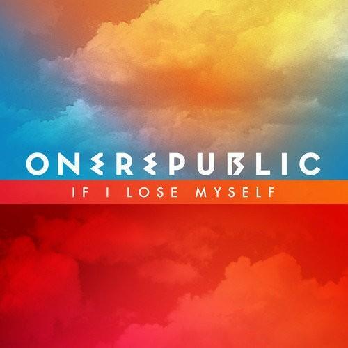 OneRepublic - If I Lose Myself (Burns Radio Edit)