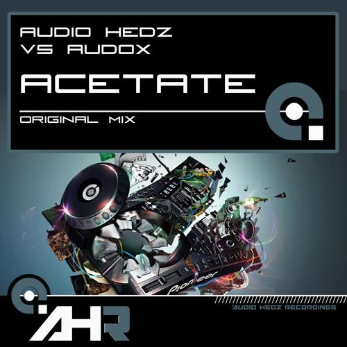 Audio Hedz vs Audox - Acetate  *OUT NOW!*
