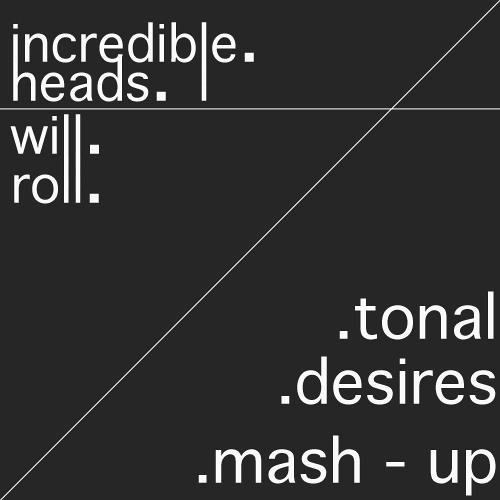 Yeah Yeah Yeahs & Carnage - Incredible Heads Will Roll (Tonal Desires Mash-Up)