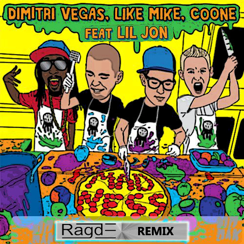 Dimitri Vegas,Like Mike,Coone, Lil Jon - Madness (Ragde Remix)(Promo Edit)
