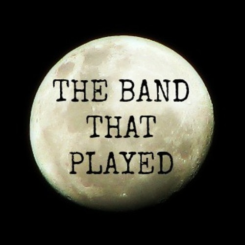 The Band That Played - God's Lullaby