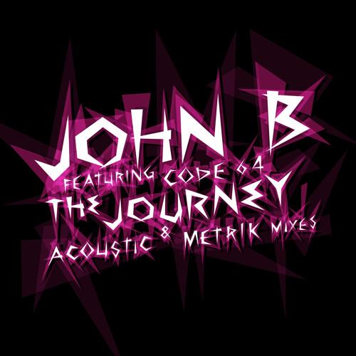 John B ft. Code 64 - The Journey (METRIK REMIX)