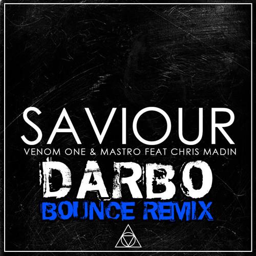 Saviour [Darbo Bounce Mix]
