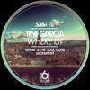 Tini Garcia - Where Is The Soul Gone (Original Mix) Soundcloud Edit