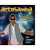 03 - Vem Viver a Vida Comigo - Part. Carlinhos Brown - LACTOSAMBA