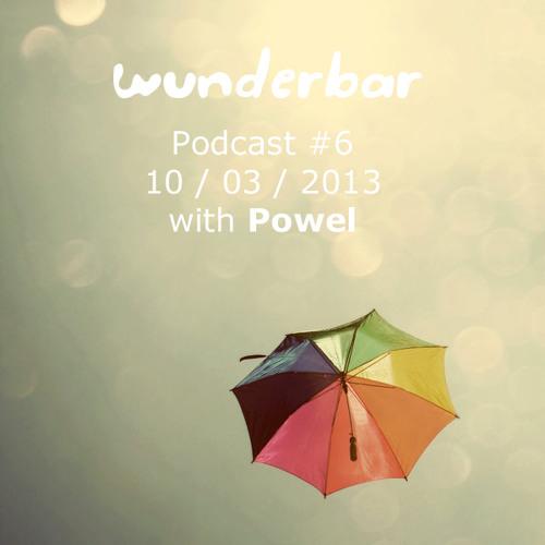 Wunderbar Podcast #6 with Powel