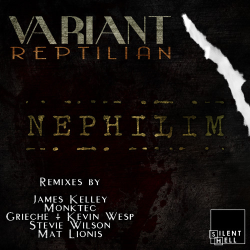 Variant - Nephilim (Kevin Wesp & Grieche Remix) on Silent Hell Rec