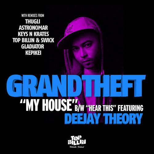 Grandtheft - My House (Astronomar remix) [TOP BILLIN]