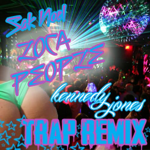 Sak Noel - Loca People (Kennedy Jones Trap Remix) (FREE DOWNLOAD)