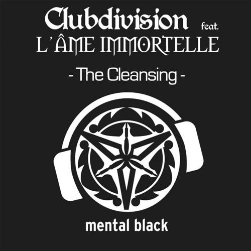 Club divisoin ft. L'ame immortelle - The Cleansing [Sacrifice Core Remix][2009]