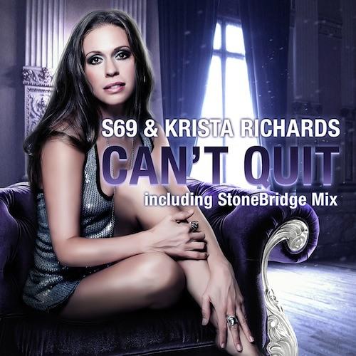 S69 & Krista Richards - Can't Quit (StoneBridge Mix Preview)