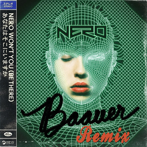 Nero - Wont You Be There (Baauer Remix)