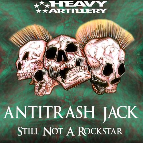 FREE DOWNLOAD:  Antitrash Jack - Still Not  A Rockstar EP