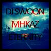 DJ Swoon & MHKAZ - Eternity (Original Mix) [Beatsauze Exclusive]